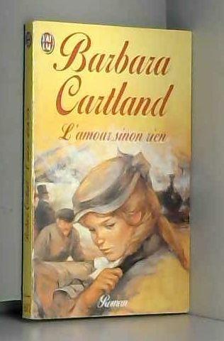 L'amour sinon rien par Barbara Cartland