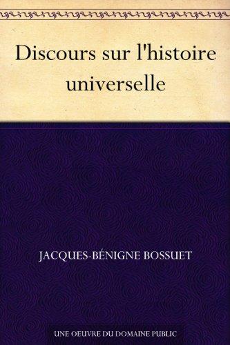 Discours sur l'histoire universelle (French Edition)