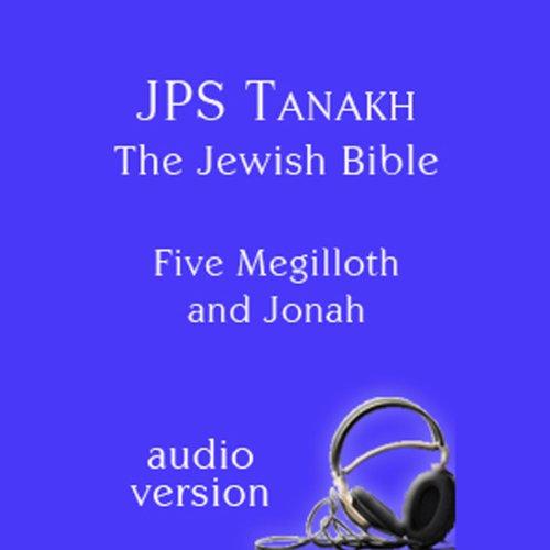 The Five Megilloth and Jonah: The JPS Audio Version  Audiolibri