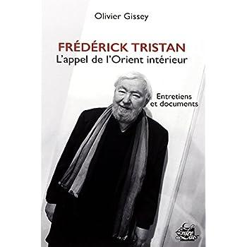 Frédérick Tristan, l'appel de l'orient intérieur