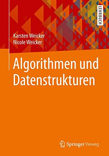 Algorithmen und Datenstrukturen (Leitfaden der Informatik)