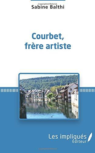Courbet, frère artiste