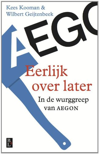 eerlijk-over-later-in-de-wurggreep-van-aegon