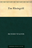Das Rheingold (German Edition)
