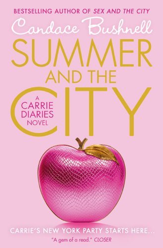 Summer and the City (The Carrie Diaries, Book 2) (English Edition ...