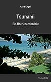 Tsunami: Ein Überlebensbericht