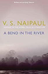 A Bend in the River by V. S. Naipaul (2011-04-01)
