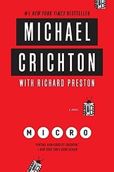 Micro: A Novel de [Crichton, Michael, Preston, Richard]