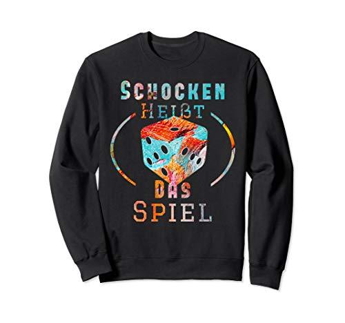 Schocken heißt das Spiel Würfelspiel Trinkspiel Jule Kneipe Sweatshirt