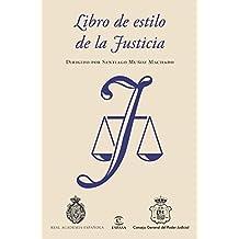Libro de estilo de la Justicia (NUEVAS OBRAS REAL ACADEMIA)