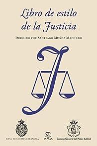 Libro de estilo de la Justicia par  Real Academia Española