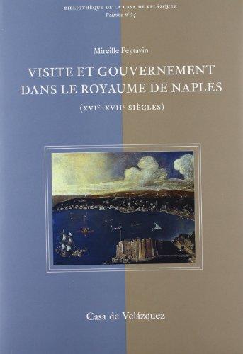 Descargar Libro Visite et gouvernement dans le Royaume de Naples (XVIe-XVIIe siècles) (Bibliothèque de la Casa de Velázquez) de Mireille Peytavin