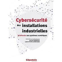 Cybersecurite des installations industrielles
