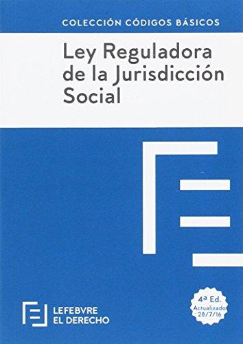Ley Reguladora de la Jurisdicción Social (Códigos Básicos)