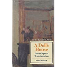 A Doll's House: Ibsen's Myth of Transformation