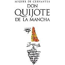Don Quijote de la Mancha: Edición anotada (Spanish Edition)