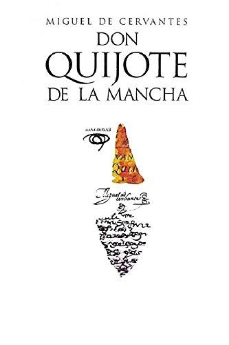Don Quijote de la Mancha: Edición anotada