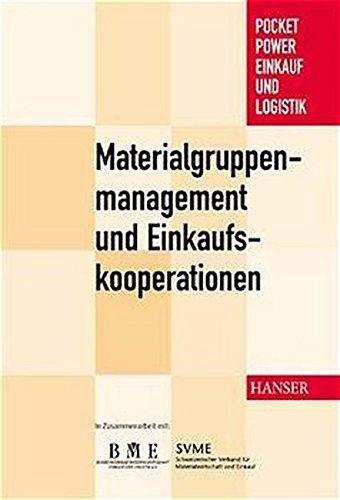 Materialgruppenmanagement und Einkaufskooperationen