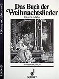 Cover of: Das Buch der Weihnachtslieder: Instrumentalsätze. variable Besetzungsmöglichkeiten. 4. Melodie-Stimme in C / tief oktaviert (Bassschlüssel): Tuba. |