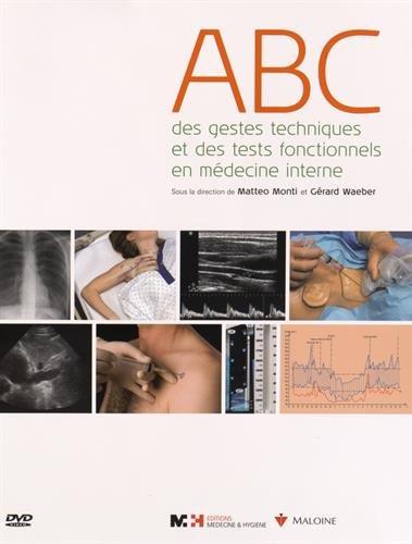 ABC des gestes techniques et des tests fonctionnels en médecine interne (1DVD)