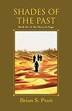 Shades of the Past (The Morcyth Saga Book 6) (English Edition)