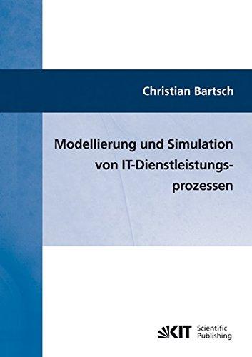 Modellierung und Simulation von IT-Dienstleistungsprozessen