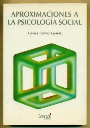 Aproximaciones a la psicologia social