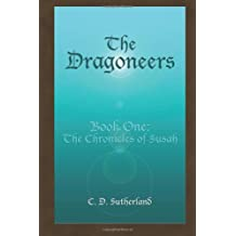 The Dragoneers: The Chronicles of Susah: 1