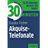 30 Minuten Akquise-Telefonate