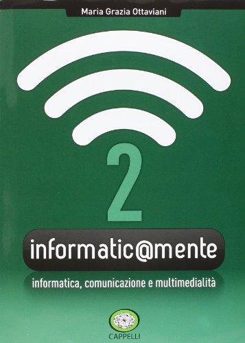 Informatic@mente. Per gli Ist. tecnici e professionali. Con CD-ROM. Con espansione online: 2
