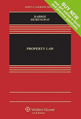 Property Law [Connected Casebook] (Aspen Casebook) by D. Benjamin Barros (2015-02-18)