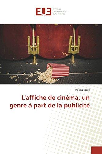 L'affiche de cinéma, un genre à part de la publicité PDF Books
