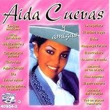 Aida Cuevas Y Amigas