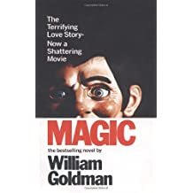 Magic by William Goldman (1978-09-15)