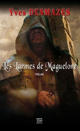 Les larmes de Maguelone