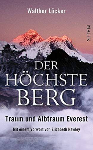 Der höchste Berg: Traum und Albtraum Everest (Science Ebook Environmental)