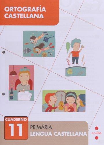 Ortografía castellana 11. Primària - 9788466133098