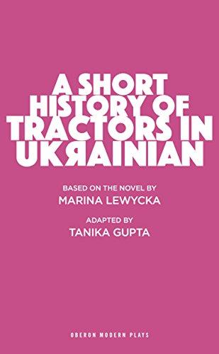A Short History of Tractors in Ukrainian (Oberon Modern Plays)