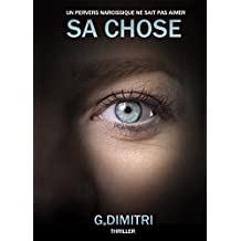 SA CHOSE (French Edition)