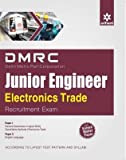 DMRC (Delhi Metro Rail Corporation) Junior Engineer Electronics Trade Recruitment Exam