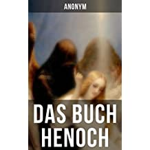 Das Buch Henoch: Die älteste apokalyptische Schrift