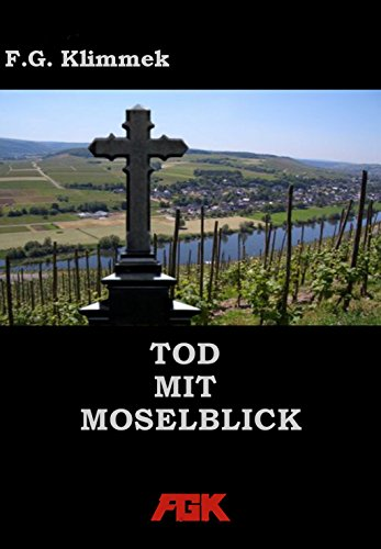 Tod mit Moselblick