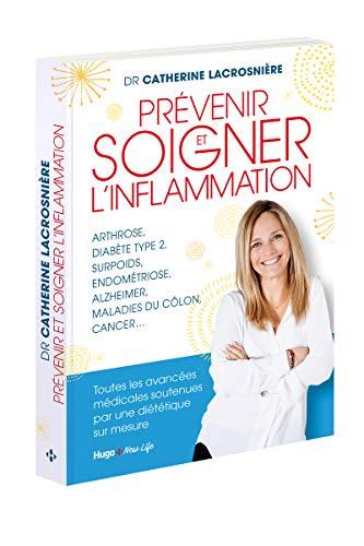 Prévenir et soigner l'inflammation par Catherine Lacrosniere