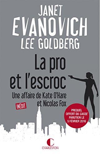 La pro et l'escroc: Une affaire de Kate O'Hare et Nicolas Fox