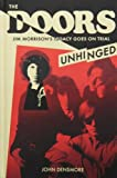 The Doors: Unhinged: Jim Morrions's Legacy Goes on Trial