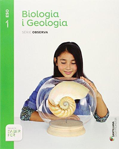 BIOLOGIA I GEOLOGIA SERIE OBSERVA 1 ESO SABER FER - 9788490475546 por Aa.Vv.