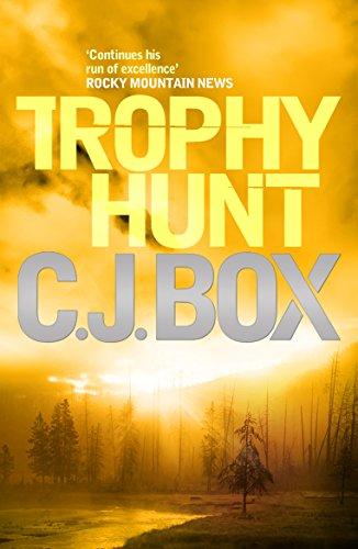 Trophy Hunt (Joe Pickett Book 4) by C.J. Box
