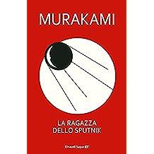 La ragazza dello Sputnik (Einaudi tascabili. Scrittori) (Italian Edition)