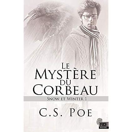 Le mystère du Corbeau: Snow et Winter, T1