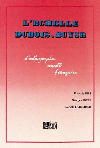 L'échelle Dubois Buyse : l'orthographe usuelle française